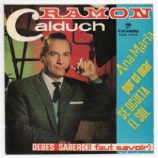 Discos de vinilo: DISCO EP 45 RPM - RAMON CALDUCH (ECGE 71776). Lote 88598232
