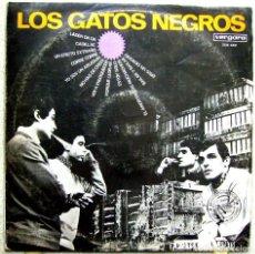 Discos de vinilo: LOS GATOS NEGROS....ORIGINAL VERGARA 1966...NO OFERTAS. Lote 88664872
