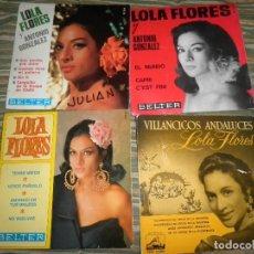 Discos de vinilo: LOTE 3 EP´S Y 1 SINGLE DE LOLA FLORES . ORIGINALES ESPAÑOLES - EN BUEN ESTADO. Lote 88690648