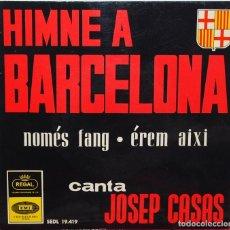 Discos de vinilo: EP - JOSEP CASAS - HIMNE A BARCELONA EMI REGAL SEDL 19419 - 1964. Lote 88792984
