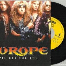 Discos de vinilo: EUROPE SINGLE PROMOCIONAL I´LL CRY FOR YOU ESPAÑA 1991.EN PERFECTO ESTADO /2. Lote 88814864
