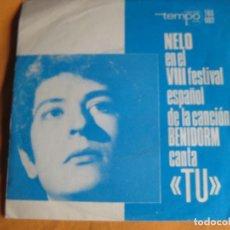 Discos de vinilo: NELO + LOS ASTROS SG TEMPO - TU - 1966 FESTIVAL DE BENIDORM - GREG SEGURA . Lote 88835688