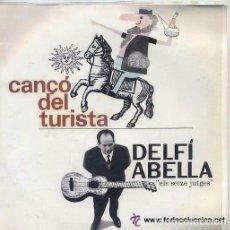 Disques de vinyle: DELFI ABELLA EDIGSA 1963, SETZE JUTGES CANÇÓ DEL TURISTA + 3 JORDI FORNAS,ORIOL MASPONS NOVA CANÇÓ. Lote 88877204