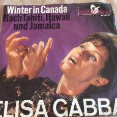 Discos de vinilo: ELISA GABBAI. WINTER IN CANADA. HANSA 1966. ED GERMANY.. Lote 88892676