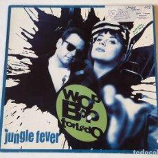 Discos de vinilo: WOP BOP TORLEDO - JUNGLE FEVER - 1990. Lote 88898548
