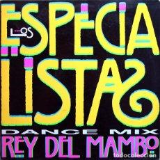 Discos de vinilo: LOS ESPECIALISTAS - REY DEL MAMBO (DANCE MIX) - MAXI-SINGLE PROMO 1991. Lote 88899500