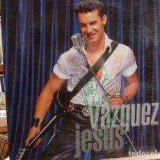 Discos de vinilo: JESUS VAZQUEZ - Y YO TE BESE-MAXI -DEDICADO POR EL CANTANTE. Lote 88940248