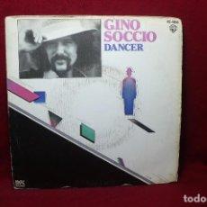 Discos de vinilo: GINO SOCCIO / DANCER / SO LONELY / HISPAVOX / 1979.. Lote 88966544