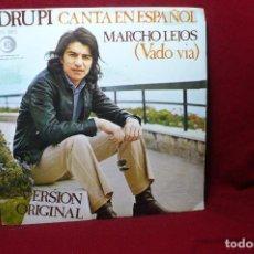 Discos de vinilo: DRUPI CANTA EN ESPAÑOL / MARCHO LEJOS / SEGUI ME, EN ITALIANO / HISPAVOX, 1973.. Lote 88976688