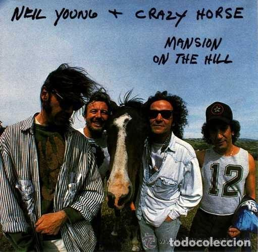 NEIL YOUNG & CRAZY HORSE: MANSION ON THE HILL + DON´T SPPOK THE HORSE (Música - Discos - Singles Vinilo - Pop - Rock - Extranjero de los 70)