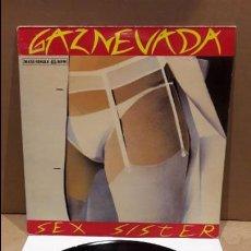 Discos de vinilo: GAZNEVADA. SEX SISTER. MAXI-SG-PROMO / EMI - 1986. SELLADO RADIO / MBC. ***/***. Lote 89001224
