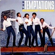 Discos de vinilo: THE TEMPTATIONS -SURFACE THRILLS-SOUL FUNK DISCO. Lote 89007680