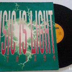 Discos de vinilo: MATRIX 94 - MUSIC IS LIGHT. Lote 89012200