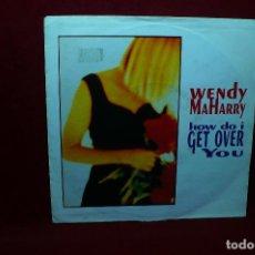 Discos de vinilo: WENDY MAHARRY / HOW DO I GET OVER YOU (REMIX) / CALIFORNIA / AM, 1992.. Lote 89012860