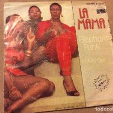 Discos de vinilo: LA MAMA. ELEPHANT FUNK / IN AND OUT. ARIOLA 1982. Lote 89022584