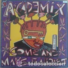 Discos de vinilo: A-CADEMIX, COME AND MAKE IT ALLRIGHT, MAXI-SINGLE GERMANY 1990. Lote 89062160