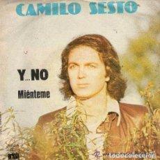 Disques de vinyle: CAMILO SESTO- Y ... NO / MIÉNTEME - SINGLE ARIOLA 1977. Lote 139146457