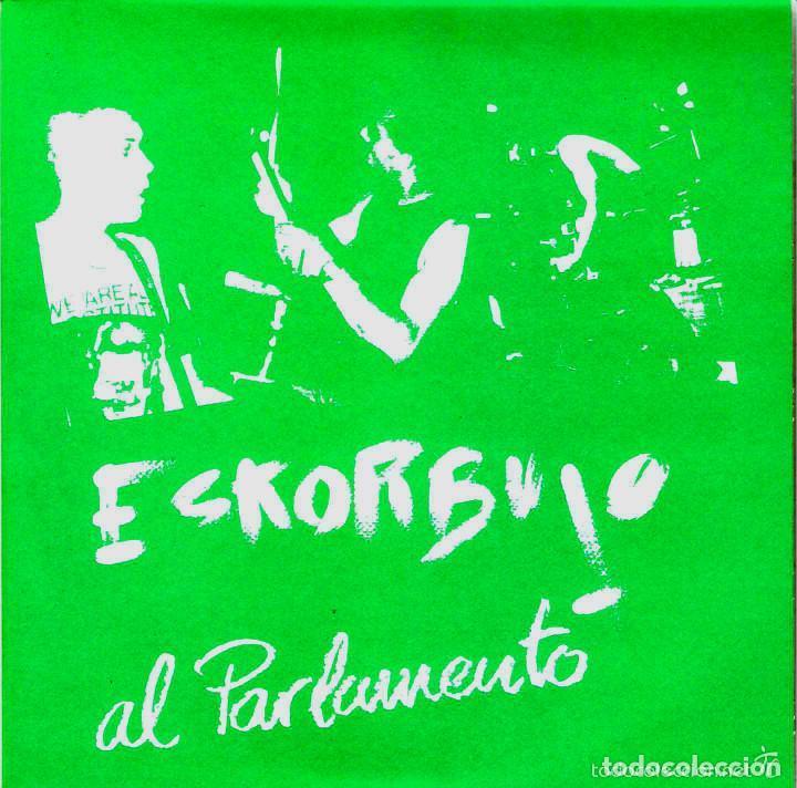 ESKORBUTO. YA NO QUEDAN MÁS COJONES (ESKORBUTO A LAS ELECCIONES) + LA SANGRE LOS POLVOS... (Música - Discos - Singles Vinilo - Punk - Hard Core)