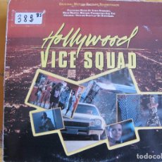 Discos de vinilo: LP - HOLLYWOOD VICE SQUAD - BSO. (VARIOS, VER FOTO ADJUNTA) (SPAIN, EMIGMA RECORDS 1986). Lote 89079476