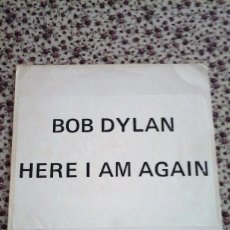 Discos de vinilo: BOB DYLAN. HERE I AM AGAIN. INFIDELS OUTTAKES .BOOTLEG RECORD.. Lote 89080756