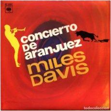 Discos de vinilo: MILES DAVIS - CONCIERTO DE ARANJUEZ - SG SPAIN 1964 (REPRES.) - CBS ?EP 6097. Lote 89104356