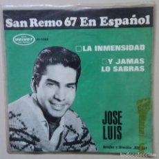 Discos de vinilo: SAN REMO 1967 JOSE LUIS LA INMENSIDAD Y JAMAS LO SABRAS. Lote 89178652
