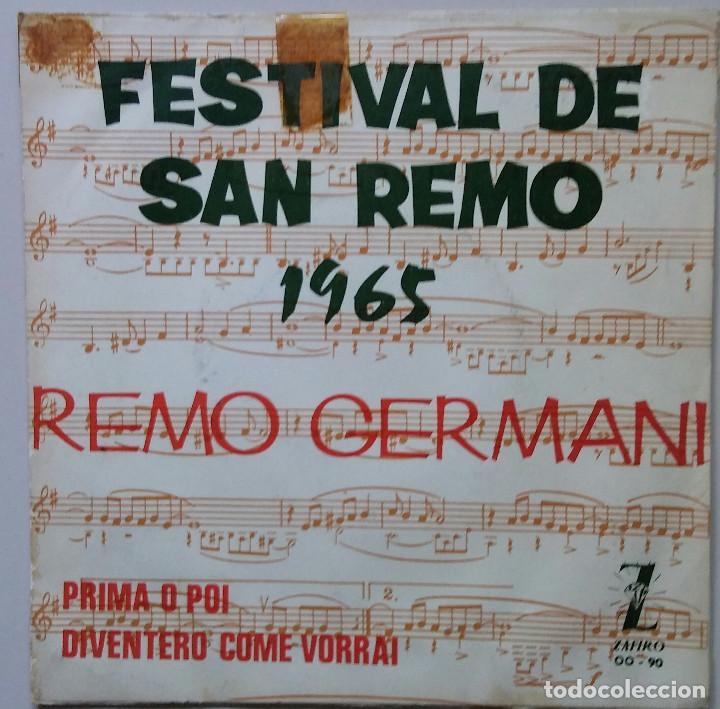FESTIVAL DE SAN REMO 1965 REMO GERMANI (Música - Discos - Singles Vinilo - Otros Festivales de la Canción)