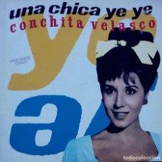 Discos de vinilo: CONCITA VELASCO, CONCHA - UNA CHICA YEYÉ / MAMA QUIERO SER ARTISTA. MAXI SINGLE. Lote 89183192