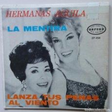 Discos de vinilo: HERMANAS AGUILA AÑO 1965 INEDITO. Lote 89183480