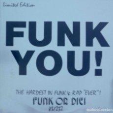 Discos de vinilo: FUNK YOU! METROVYNIL. EDICIÓN LIMITADA VINILO AZUL. MAXI SINGLE NUMERADO. Lote 89184284