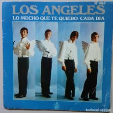 Discos de vinilo: LOS ANGELES LO MUCHO QUE TE QUIERO CADA DIA AÑO 1.969. Lote 89186876