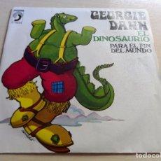Discos de vinilo: SINGLE GEORGIE DANN EL DINOSAURIO - PARA EL FIN DEL MUNDO. Lote 89196624