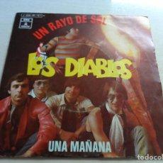 Discos de vinilo: SINGLE LOS DIABLOS UN RAYO DE SOL - UNA MAÑANA. Lote 89197176