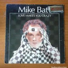 Discos de vinilo: MIKE BATT - LOVE MAKES YOU CRAZY + THE DANCE OF THE NEUROSURGEONS. Lote 89221192