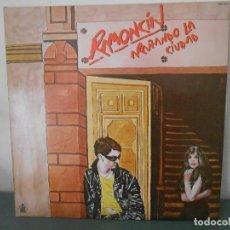 Discos de vinilo: RAMONCIN - ARAÑANDO LA CIUDAD. Lote 89245024