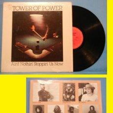 Discos de vinilo: TOWER OF POWER - AIN'T NOTHIN' STOPPIN' US NOW 76, KILLER FUNKY !!COMPLETA 1ª EDIC USA+ ENCARTE, EX. Lote 115382024