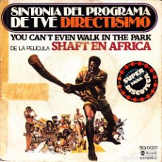 Discos de vinilo - OST SHAFT EN AFRICA - YOU CAN'T EVEN WALK IN THE PARK + SHAFT EN AFRICA SINGLE SPAIN MUY RARO 1976 - 89252904