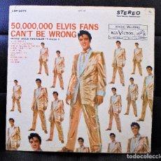 Discos de vinilo: ELVIS PRESLEY / LP 33 RPM USA/ 50.000.000 ELVIS FANS CAN'T BE WRONG / DISCO VINILO. Lote 89256724