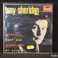 Discos de vinilo: TONY SHERIDAN - JAMBALAYA +3 - EP. Lote 89257012