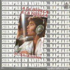 Disques de vinyle: RAPHAEL SINGLE SELLO HISPAVOX AÑO 1973 EDITADO EN ESPAÑA. Lote 89259384
