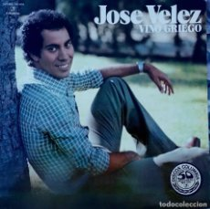 Discos de vinilo: JOSE VELEZ. VINO GRIEGO. LP PORTADA ABIERTA. Lote 89289644