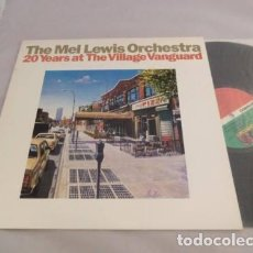 Discos de vinilo: MEL LEWIS ORCHESTRA - 20 YEARS AT THE VILLAGE VANGUARD !! JOE LOVANO, ORG EDT VINILO IMPECABLE. Lote 89293628