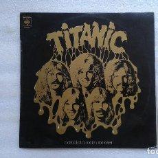 Discos de vinilo: TITANIC - BALLAD OF A ROCK´N ROLL LOSER LP 1975 EDICION ESPAÑOLA HARD ROCK. Lote 89338176