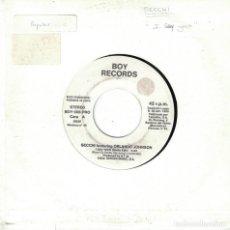 Disques de vinyle: SECCHI WITH ORLANDO JOHNSON - I SAY YEAH / FLUTE ON (SINGLE PROMO ESPAÑOL, BOY RECORDS 1990). Lote 89341572