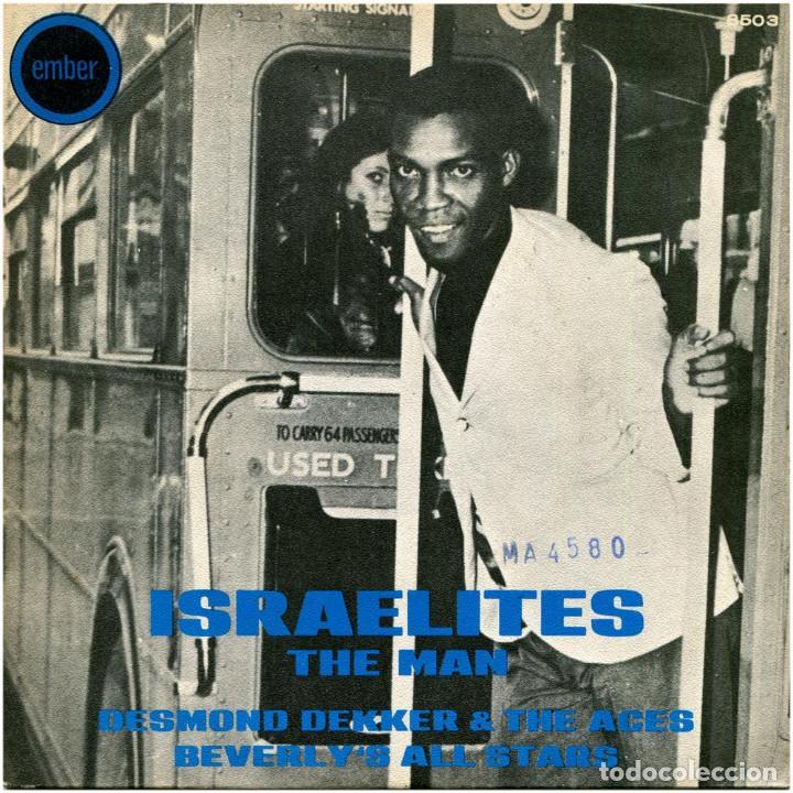 DESMOND DEKKER & THE ACES / BEVERLY'S ALL STARS – ISRAELITES / THE MAN - SG SPAIN 1969 - EMBER (Música - Discos - Singles Vinilo - Reggae - Ska)