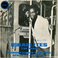 Discos de vinilo: DESMOND DEKKER & THE ACES / BEVERLY'S ALL STARS – ISRAELITES / THE MAN - SG SPAIN 1969 - EMBER. Lote 89346300