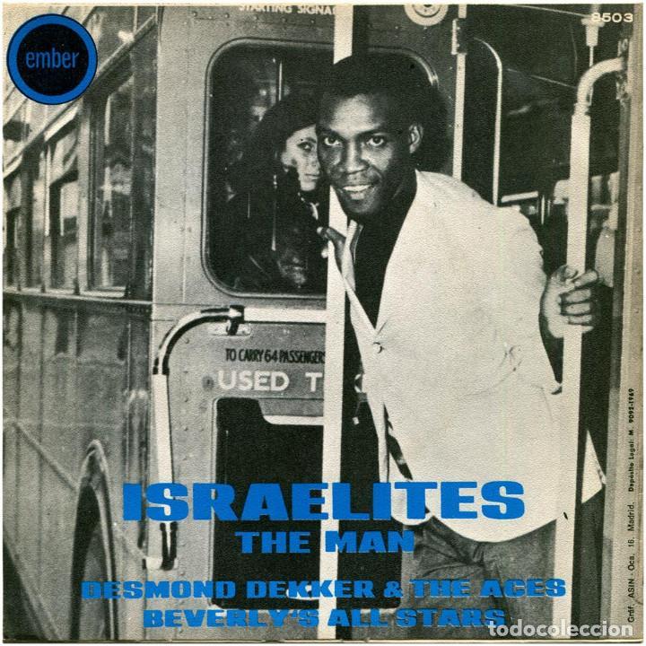 Discos de vinilo: Desmond Dekker & The Aces / Beverlys All Stars – Israelites / The Man - Sg Spain 1969 - Ember - Foto 2 - 89346300