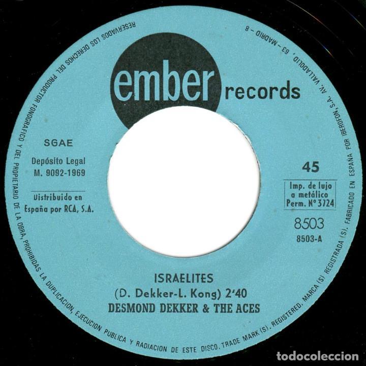 Discos de vinilo: Desmond Dekker & The Aces / Beverlys All Stars – Israelites / The Man - Sg Spain 1969 - Ember - Foto 3 - 89346300