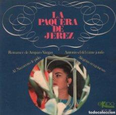 Dischi in vinile: LA PAQUERA DE JEREZ - ROMANCE DE AMPARO VARGAS / AL NAZARENO LE PIDO...EP EKIPO DE 1968 RF-2558. Lote 89351300