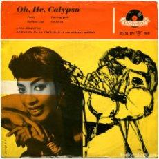 Discos de vinilo: LOLA BRAXTON, ARMANDO DE LA TRINIDAD ET SON ORCHESTRE ANTILLAIS ?– OH, HE, CALYPSO - EP GERMANY . Lote 89352380